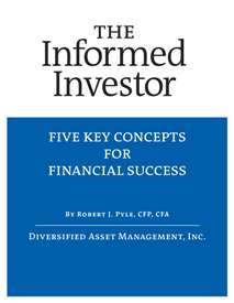 The Informed Investor- Five Key Concepts for Financial Success